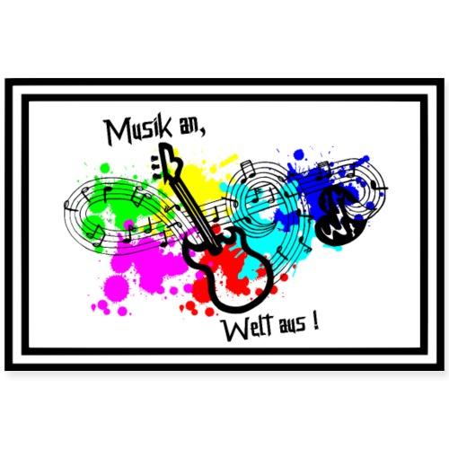 Musik - Musik an, Welt aus! - Musik geht ins Herz - Poster 90x60 cm