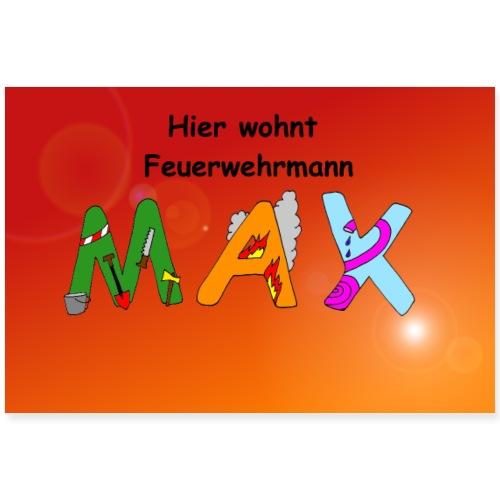 Hier wohnt Feuerwehrmann Max - Kinderzimmer Poster - Poster 90x60 cm