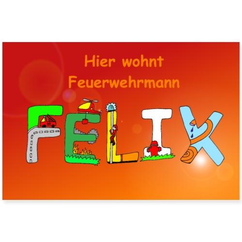 Feuerwehrmann Felix - Kinderzimmer Poster mit Name - Poster 90x60 cm