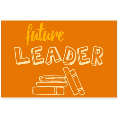 Poster - Future Leader - Yellow - 3: 2 - Poster 36 x 24 (90x60 cm)