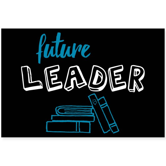 Poster - Future Leader - Black - 3: 2