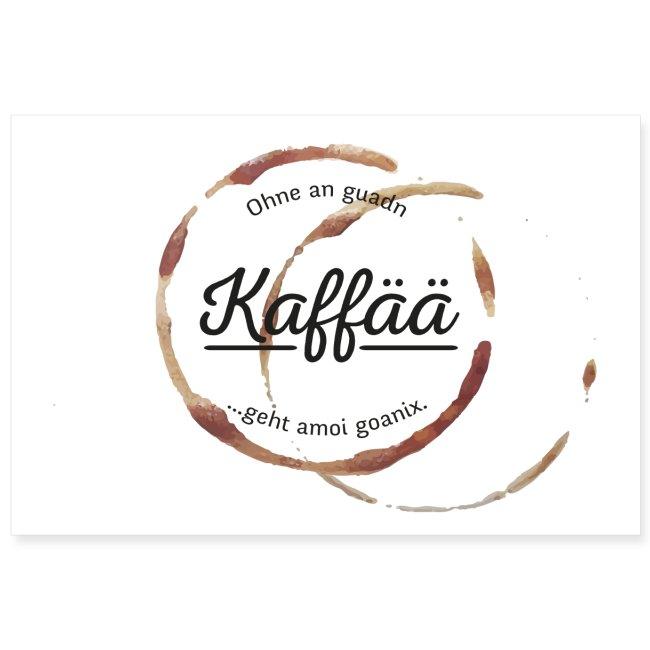 Vorschau: A guada Kaffää - Poster 30x20 cm