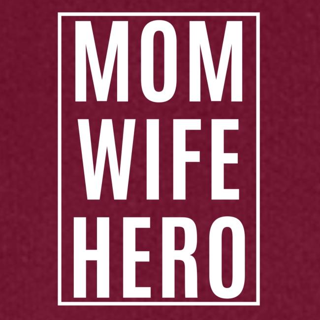 Mom-Wife-Hero Weiß
