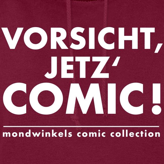 Vorsicht, Jetz' Comic!