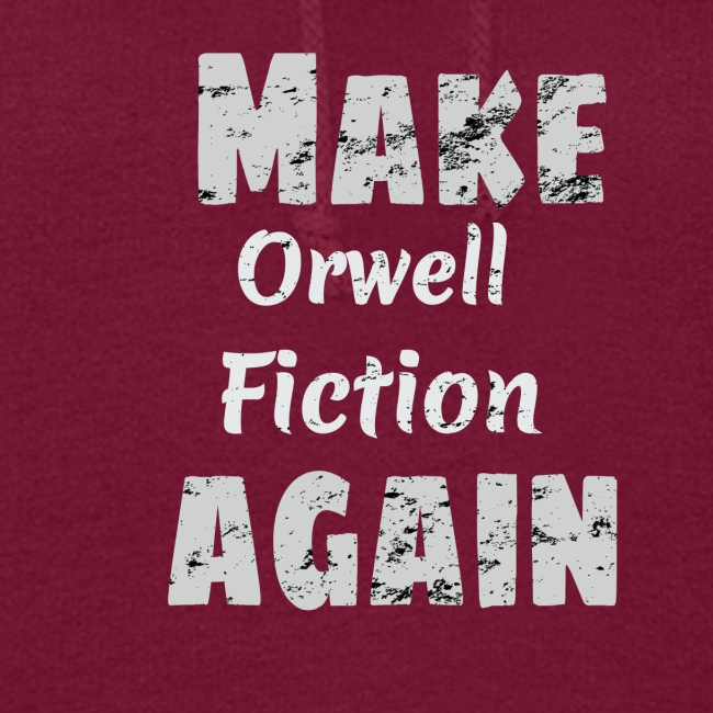 Make Orwell Fiction Again Survaillance Print