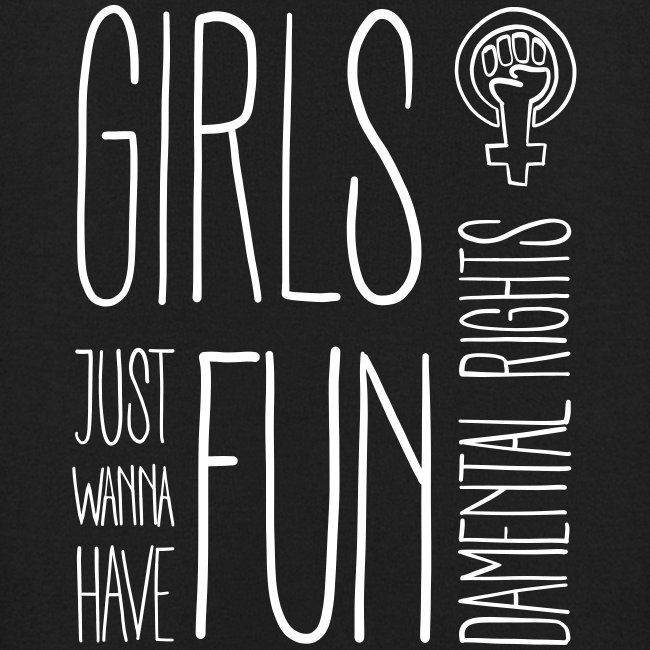 Girls just wanna have fundamental rights