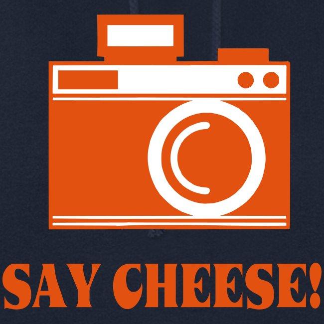 say cheese