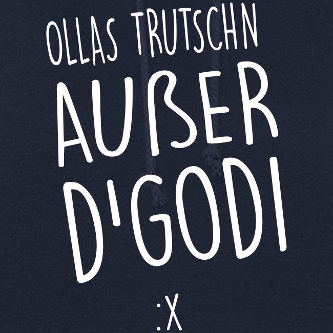 Vorschau: Ollas Trutschn außer d Godi - Frauen Hoodie