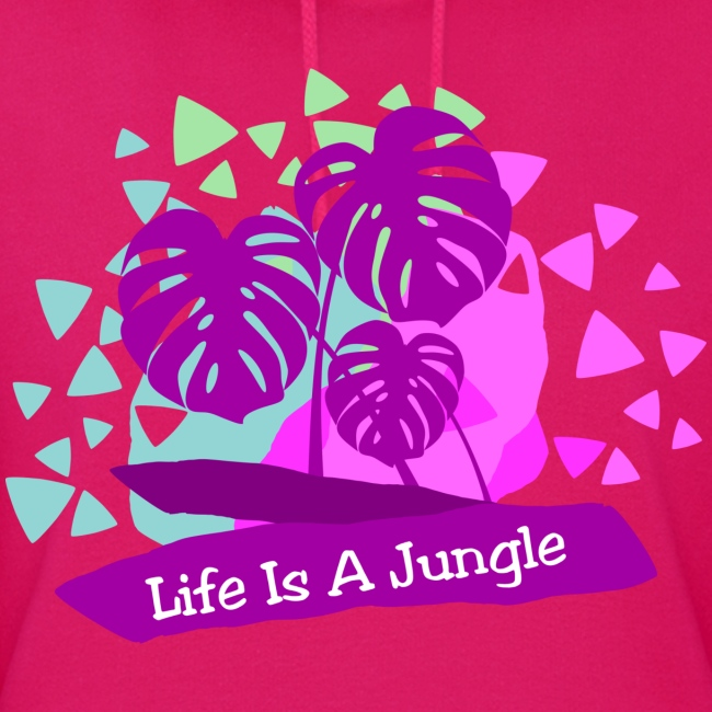 Life is a jungle
