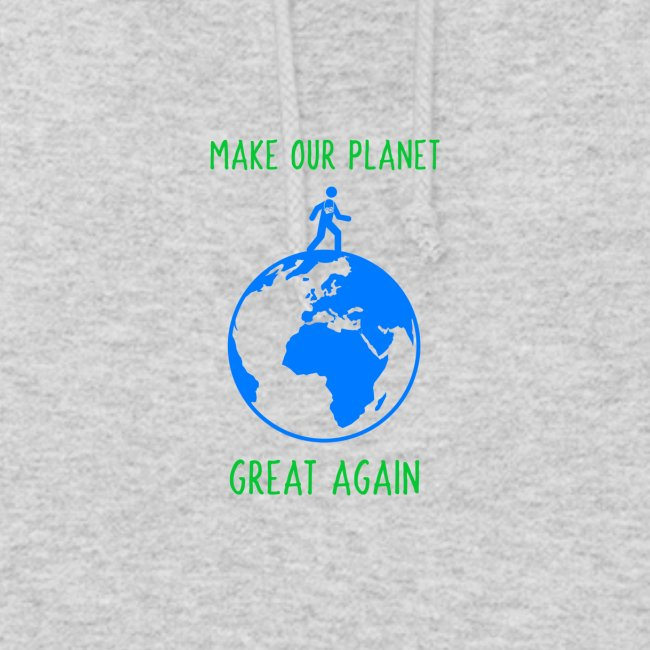Make Our Planet Great Again, Less Pollution Action
