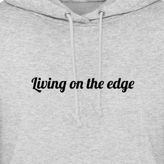 Living on the edge tröja