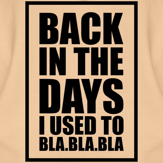 back in the days bla bla ver01