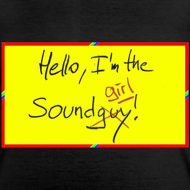 hello, I am the sound girl - yellow sign