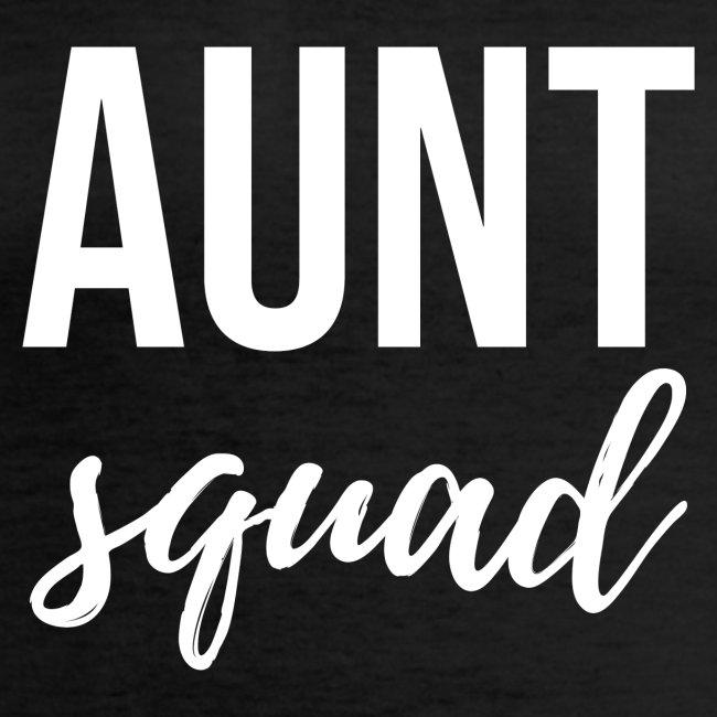 AUNT SQUAD
