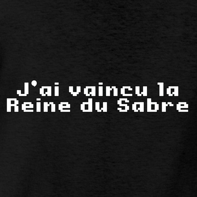 """J'ai vaincu la Reine du Sabre"""