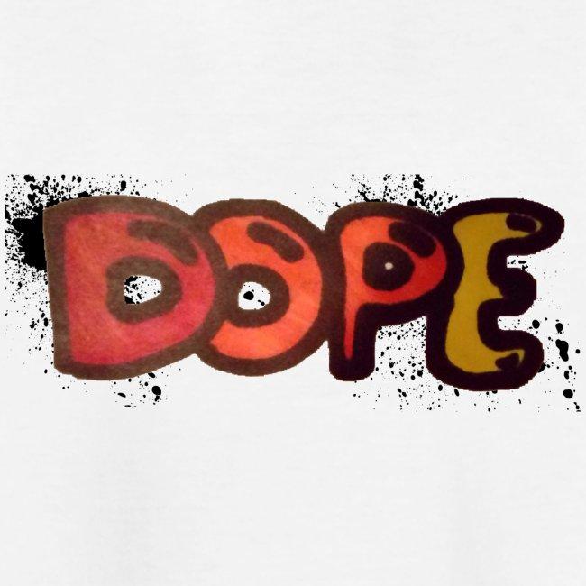 Dope phrase