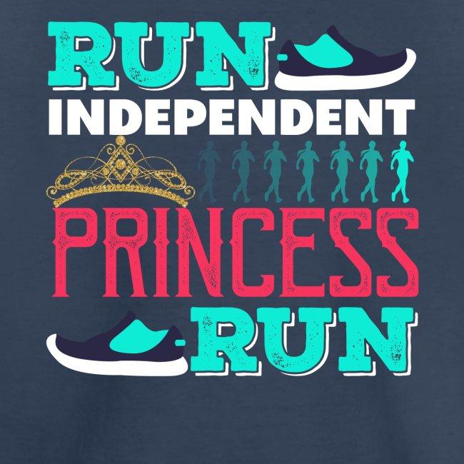 RUN INDEPENDENT PRINCESS RUN