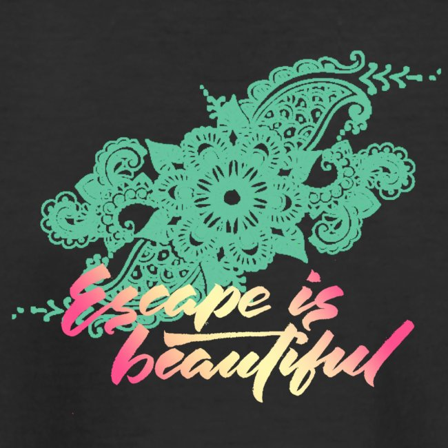 escape is beautiful