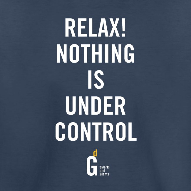 RELAX Nothing is under controll II