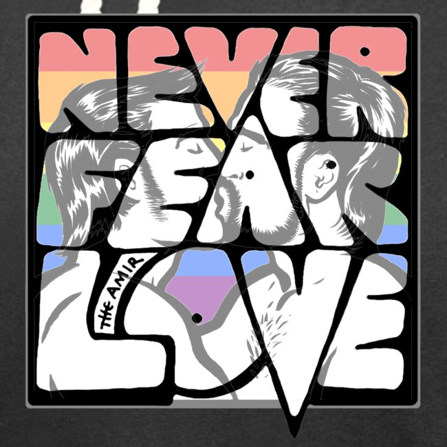 Never Fear Love