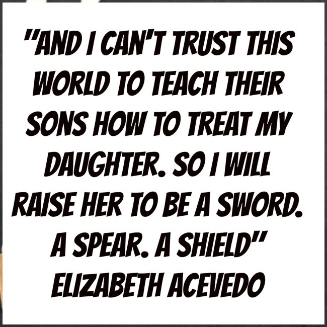 Quote by Elizabeth Acevedo