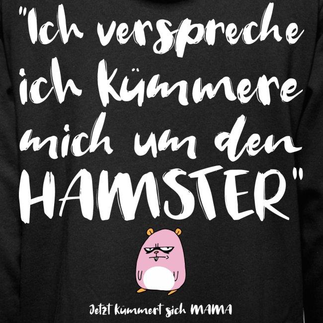 Hamster Lustige Sprüche Geschenk Für Eltern Schalkragen Hoodie