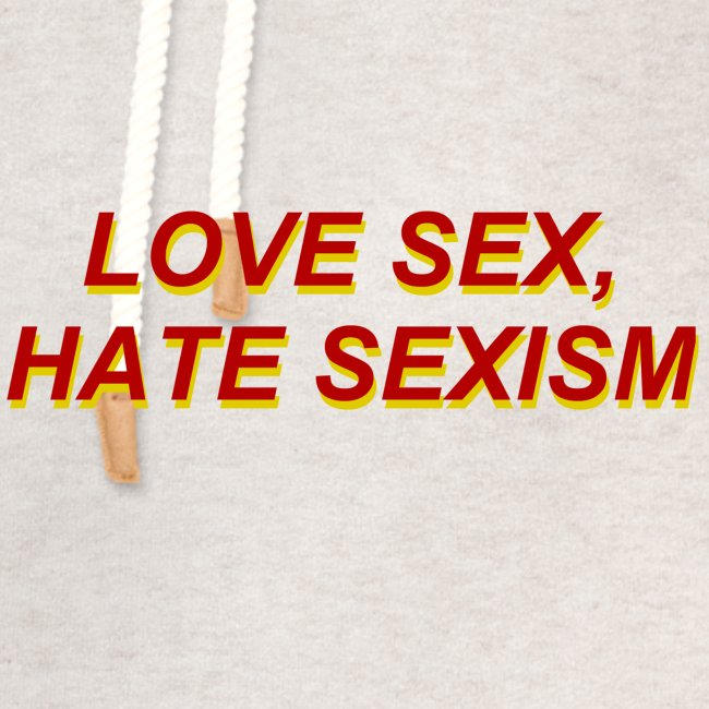 love sex, hate sexism