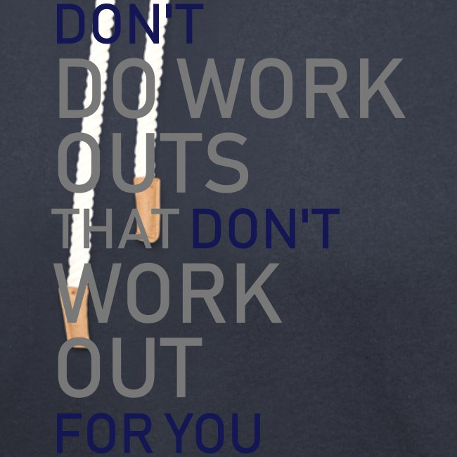 Don't do workouts