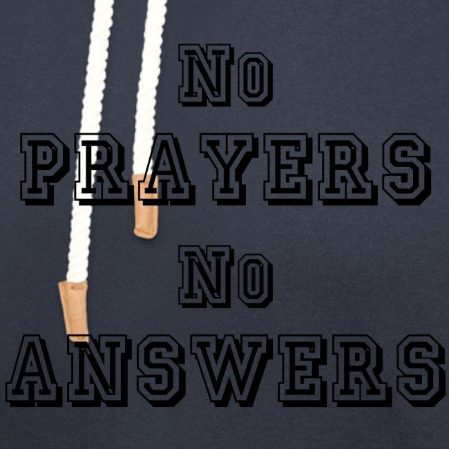 No Prayers no Answers 3ème modèle