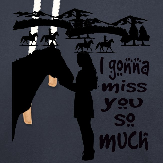 I gonna miss you so much -Équitation