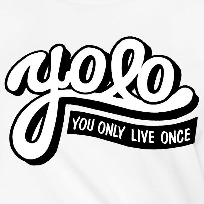 yolo je leeft maar een keer