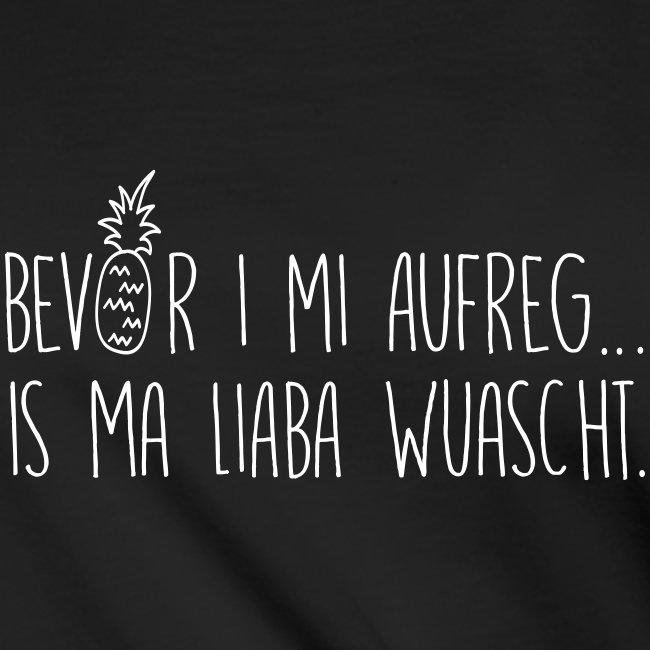 Vorschau: Bevor i mi aufreg is ma liaba wuascht - Knotenshirt