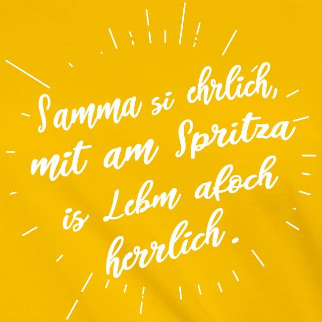 Vorschau: Samma si ehrlich mit am Spritza is Lebm herrlich - Frauen Knotenshirt