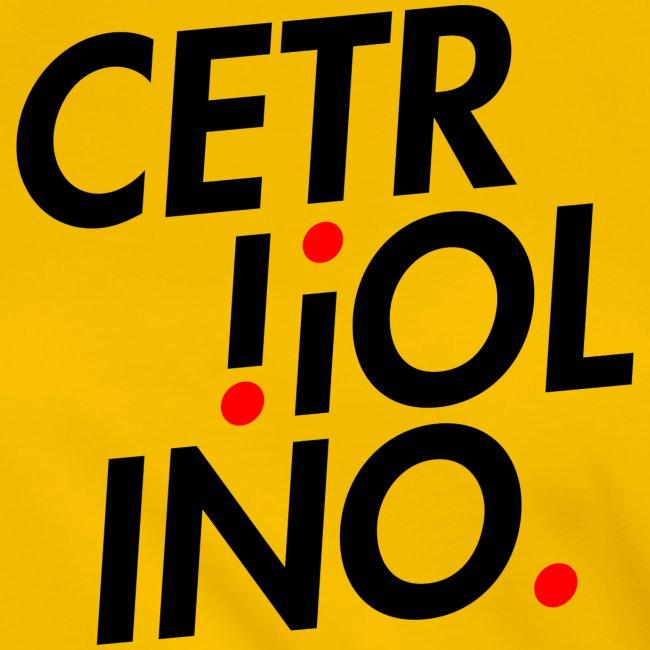 Cetr!ol!no. (Light T-Shirt)