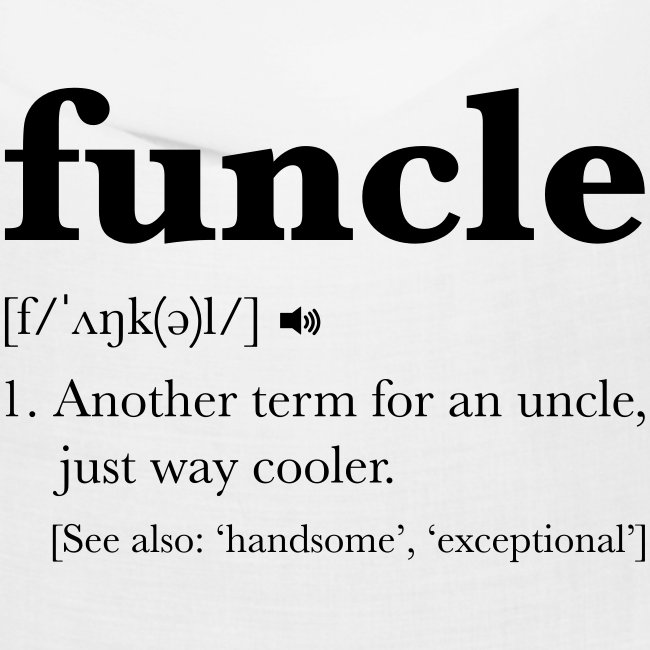 Funcle Dictionary Definition