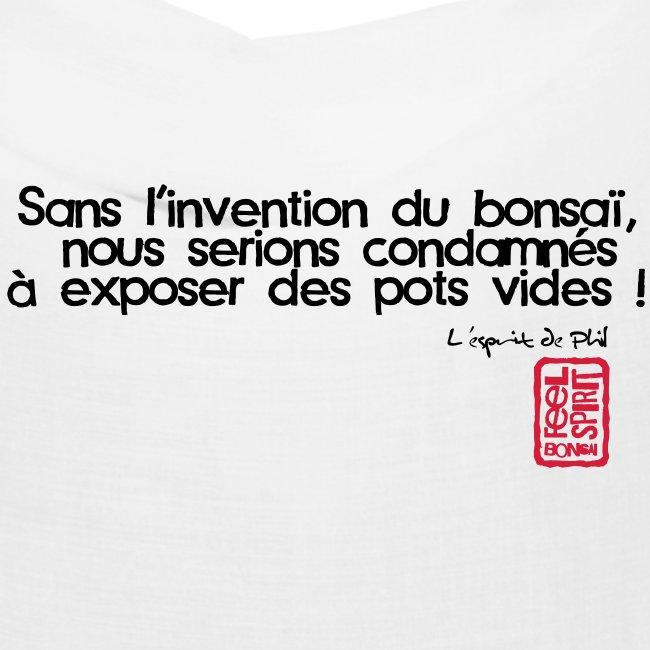"""Tee-Shirt Homme """"Sans l'invention du Bonsaï"""""""