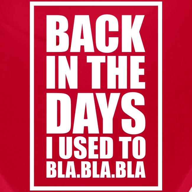back in the days bla bla ver02 √