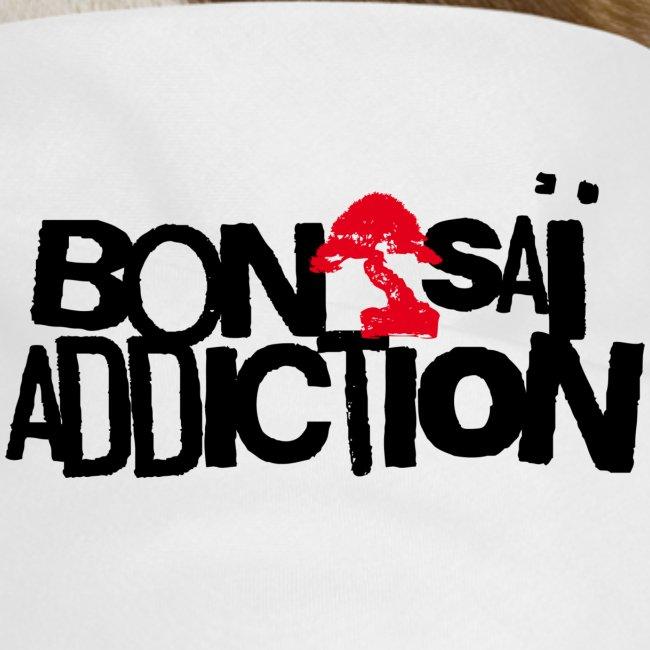 BonsaÏ Addiction