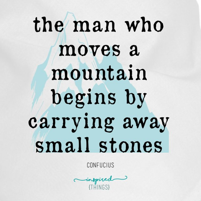 Confucius` Quote - The man who moves a mountain