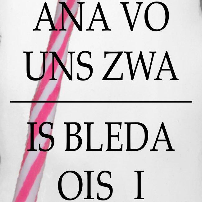 Vorschau: ana vo uns zwa is bleda ois i - Henkelglas mit Schraubdeckel