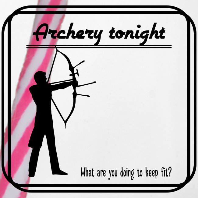 Archery tonight