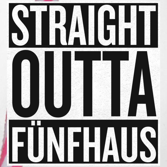 Straight Outta Fünfhaus