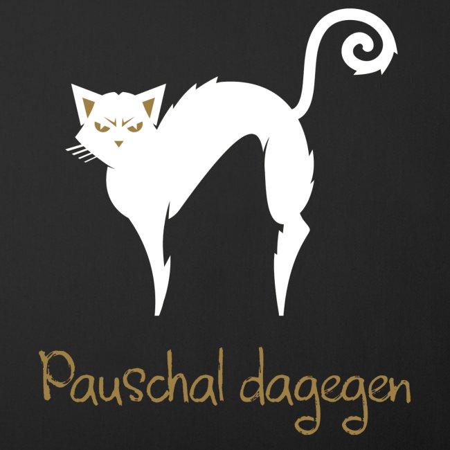 Pauschal dagegen Katze