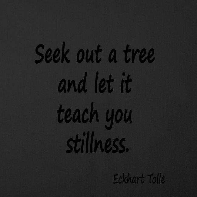 Tree for Stillness
