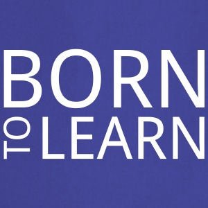 Born to learn - Cooking Apron