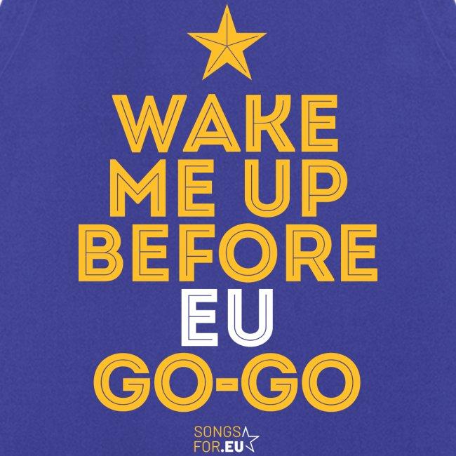 Wake me up before EU Go-Go | SongsFor.EU