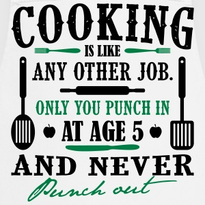 Cooking is like any job - cook - Cooking Apron