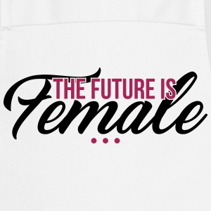 The Future is Female - muttertag - Cooking Apron