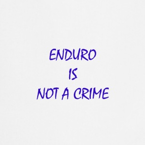 enduro is not a crime - Cooking Apron