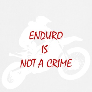 enduro is not a crime 2 - Cooking Apron
